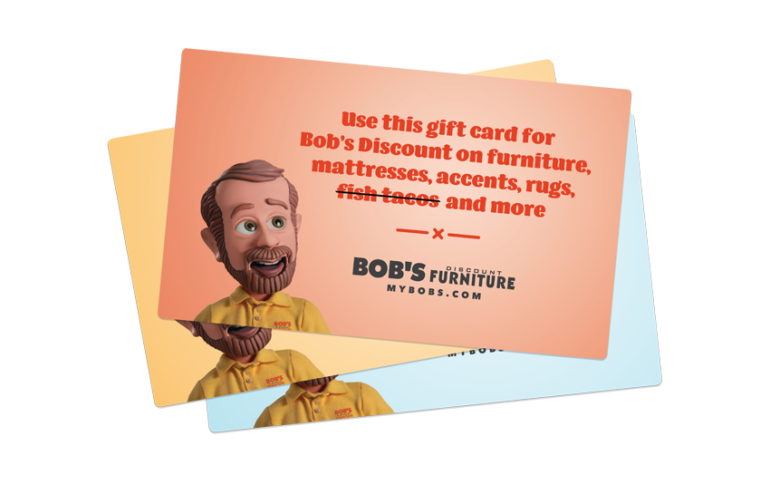Bob's Discount Furniture Gift Card